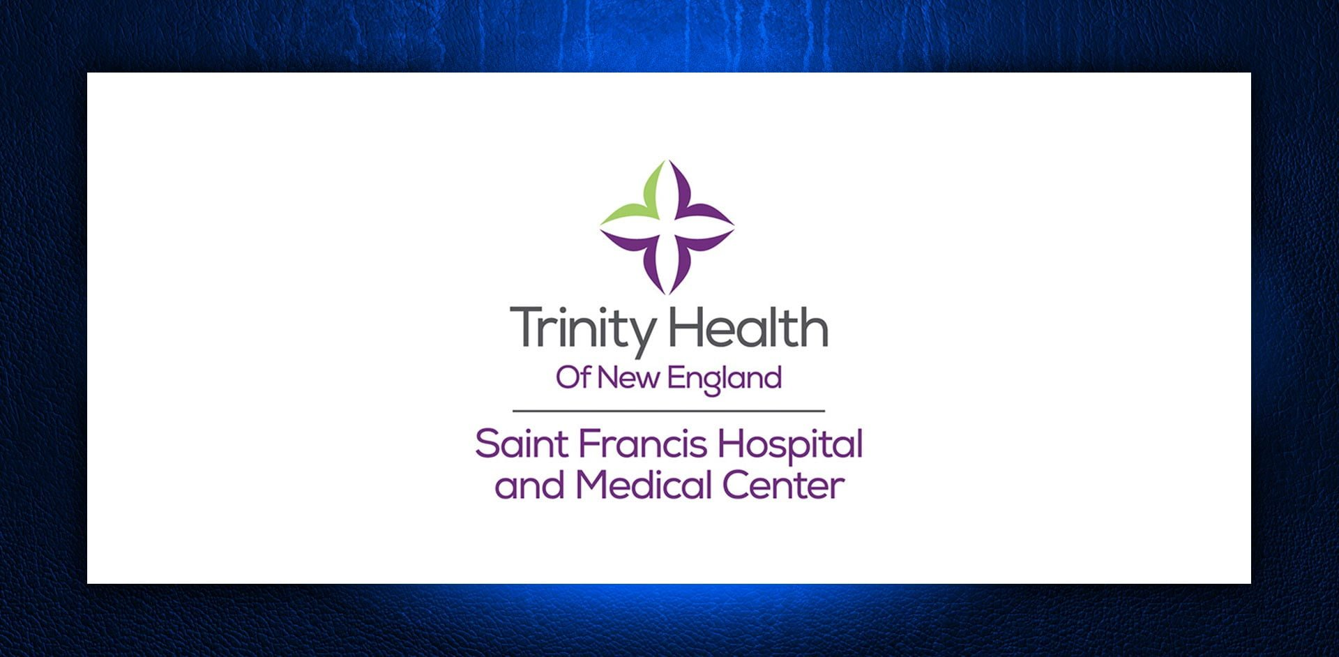 Trinity Health Of New England- Saint Francis Hospital and Medical Center