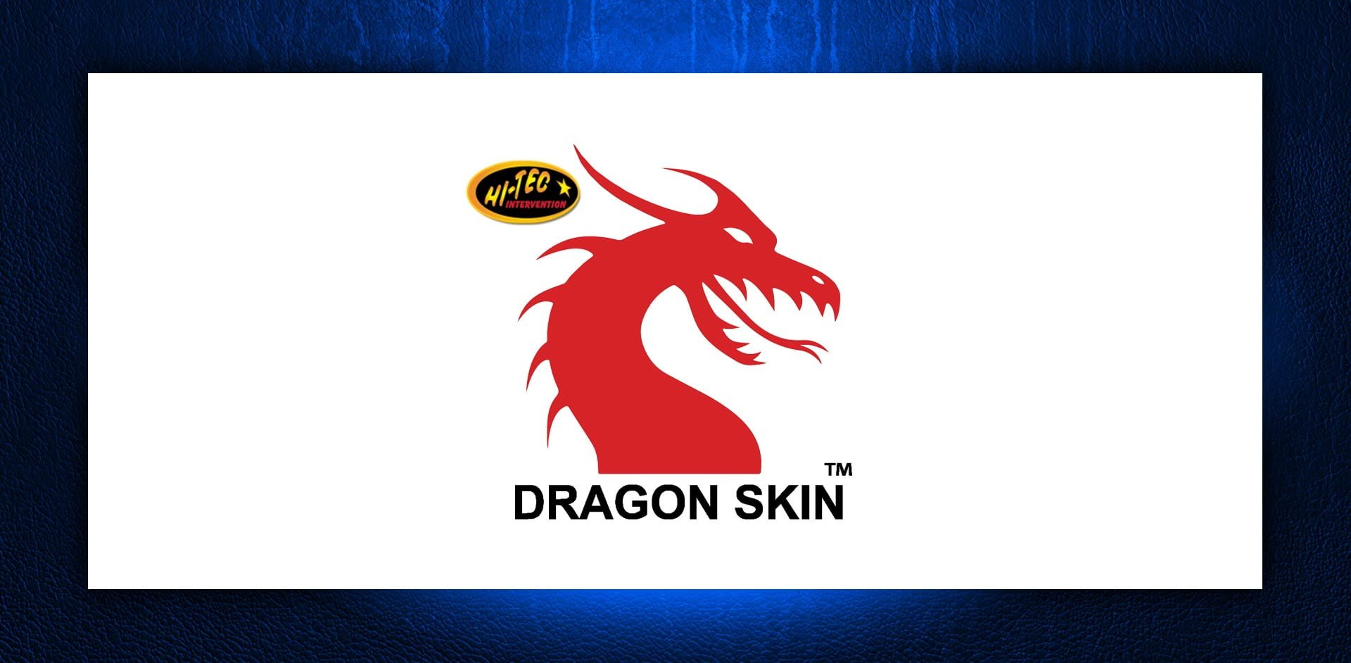 Hi-Tec Intervention Inc (DRAGON SKIN)